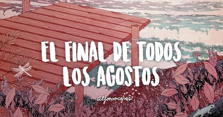 """Novetat còmic: """"El Final de todos los agostos"""""""