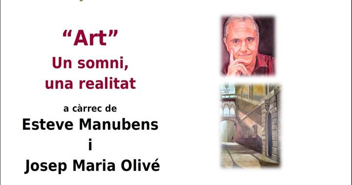 """Xerrada """"Art: un somni, una realitat"""""""