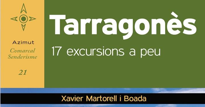 Novetat excursionisme: Tarragonès