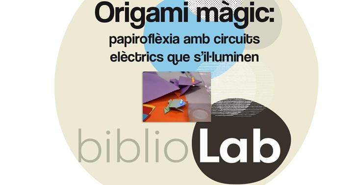 Bibliolab: Origami Màgic, apunta't ja!