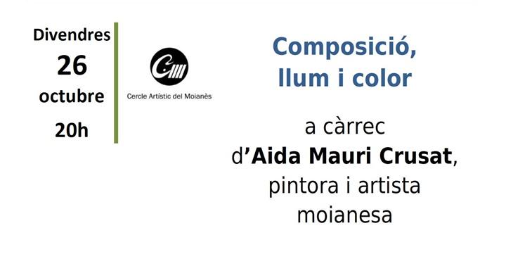"""Xerrada: """"Composició, llum i color"""" d'Aida Mauri"""