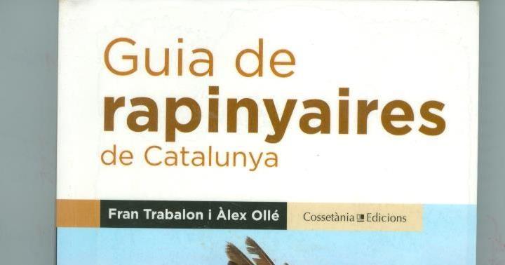 Recomanació: Guia de rapinyaires de Catalunya
