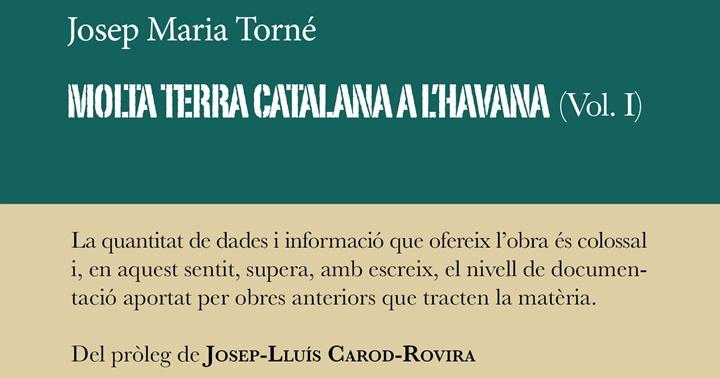 """Presentació: """"Molta terra catalana a l'Havana"""""""