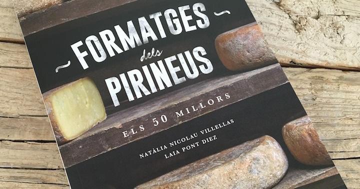 """Recomanació: """"Formatges dels Pirineus: els 50 millors"""""""