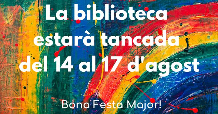Biblioteca tancada per Festa Major