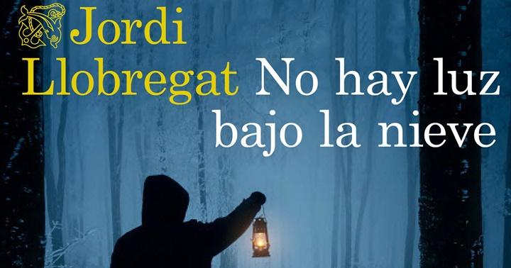 """Novetat novel·la: """"No hay luz bajo la nieve"""""""