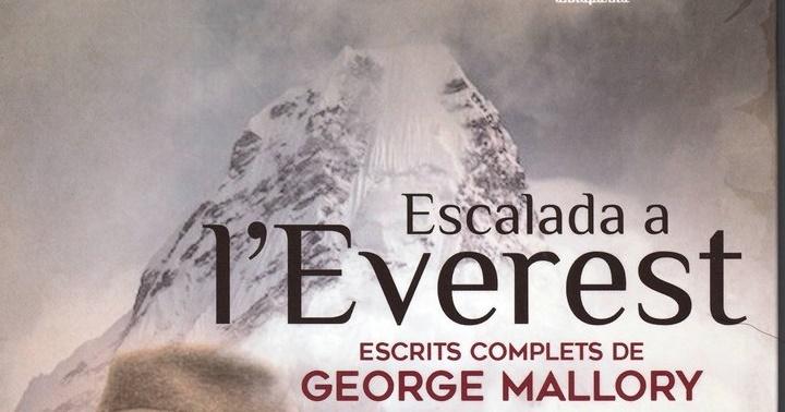 """Novetat: """"Escalada a l'Everest: escrits complets de George Leigh Mallory"""""""
